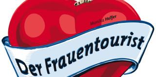 Februar+März 2017: DER FRAUENTOURIST