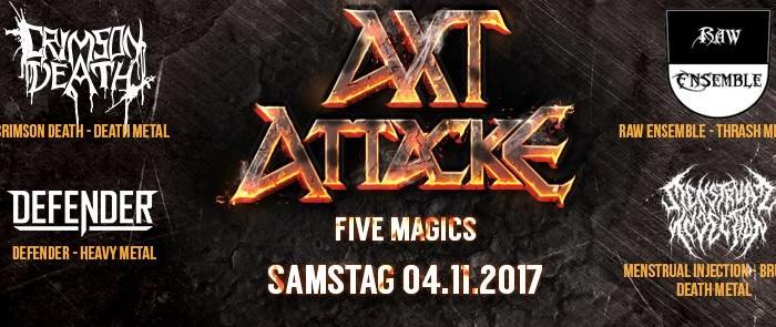 4.November – AxtAttacke – Five Magics
