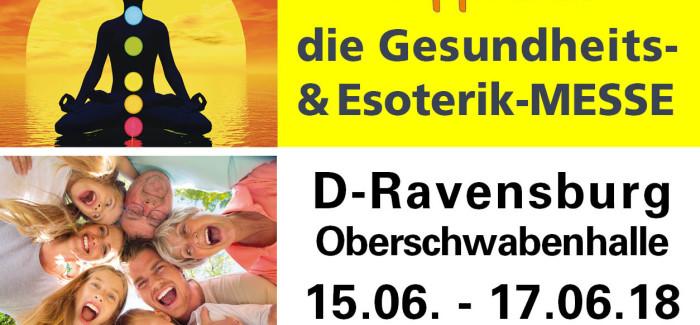 15. – 17.Juni – Gesundheit- und Esoterikmesse Ravensburg